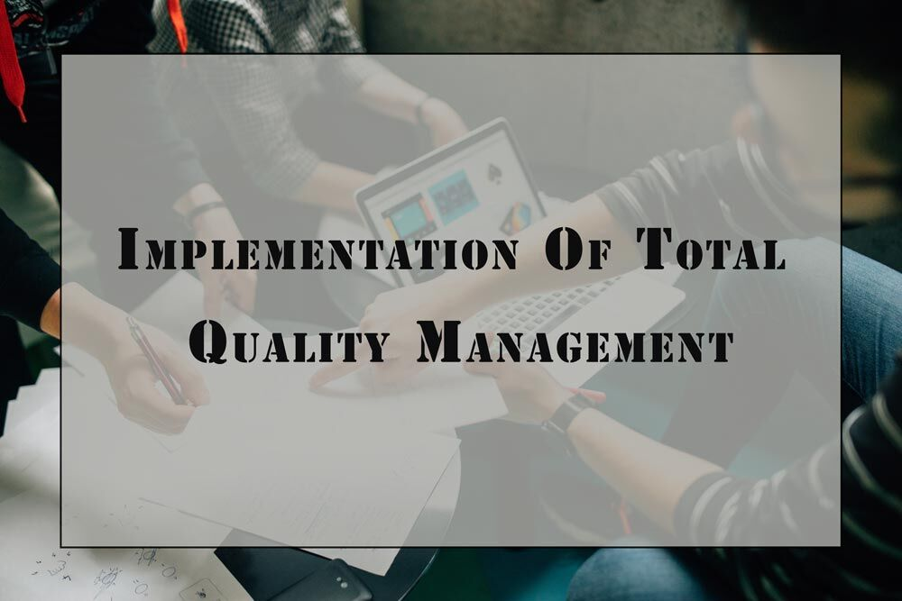 Total Quality Management System